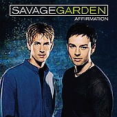 Savage Garden Affirmation Full Album MP3s Free MP3 Songs Download